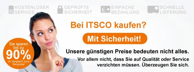 Bei ITSCO kaufen! Mit Sicherheit!